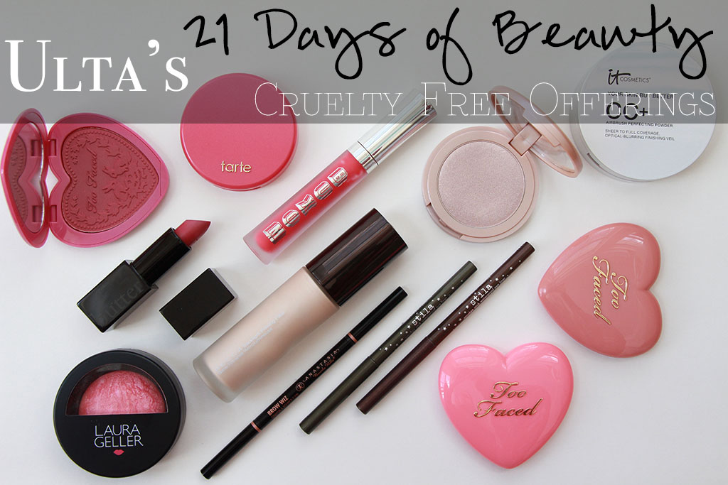 Ulta's 21 Days of Beauty – Cruelty Free Edition!