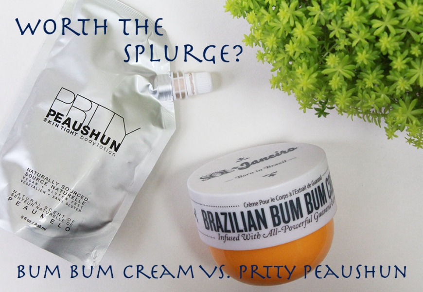 Worth the Splurge? Sol de Janeiro Bum Bum Cream vs. Prtty Peaushun