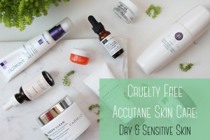 Cruelty Free Accutane Skin Care – Dry & Sensitive Skin Recommendations