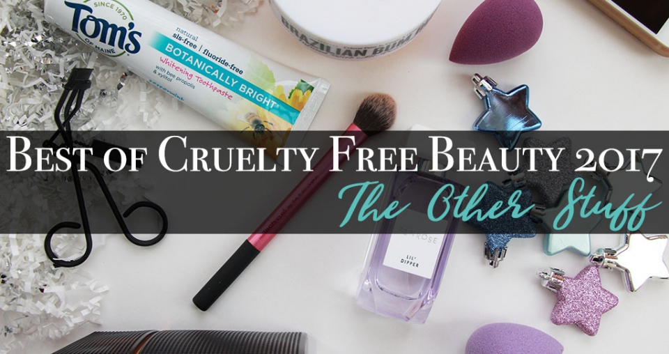 Best of Cruelty Free Beauty 2017 – The Other Stuff