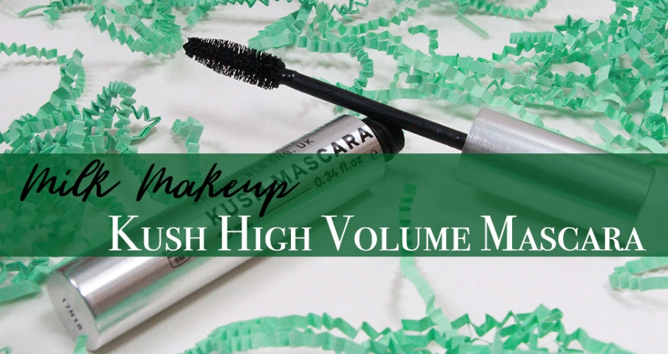 Kush High Volume Mascara from Milk Makeup – Buzz-Worthy or Half-Baked?